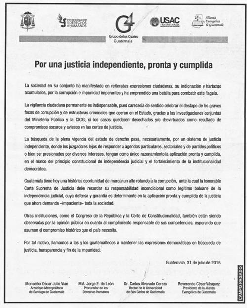 El 31 de julio, el G4 también hizo un llamado a los organismos de Justicia a agilizar y a ser objetivos en los casos revelados por el MP y la CICIG.