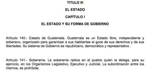 Artículos 140 y 141 de la Constitución Política de Guatemala.