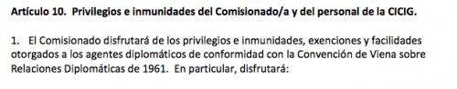 El artículo 10 del acuerdo de la creación de la CICIG.