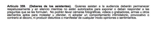 El Artículo 359 del Código Procesal Penal impide que los asistentes a las audiencias que no sean miembros de la prensa utilicen dispositivos electrónicos en la Sala.