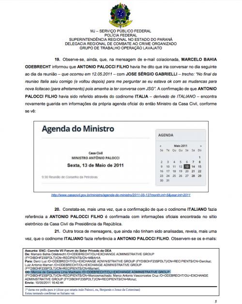 En el correo, que se adjunta en uno de los informes del Servicio Público Federal de la Policía Federal de Brasil se informa que se está tratando de comprobar la asistencia a un evento de uno de los funcionarios que colaboró en el desvío de fondos de Petrobras, a quien le llaman el Italiano. (Foto: Captura de pantalla)