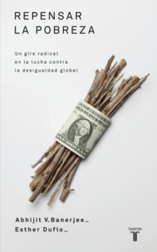 """La obra de Banerjee y Duflo empieza por cambiar las preguntas para buscar diferentes respuestas. La premio Nobel de Economía, Amartya Sen, dijo que se trata de un libro """"maravillosamente lúcido sobre la naturaleza de la pobreza""""."""