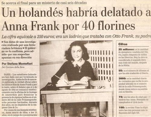 Un nota de prensa reveló la investigación de una historiadora británico que descubrió quién habría delatado el escondite de Frank.