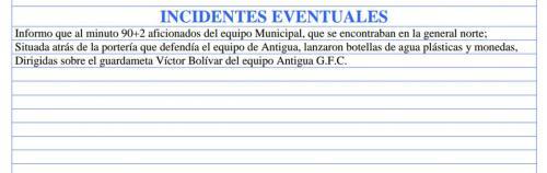 El acta arbitralde  Bryan López, detalla de el lanzamiento de objetos a la cancha en el estadio del Trébol. (Foto: Captura de pantalla)