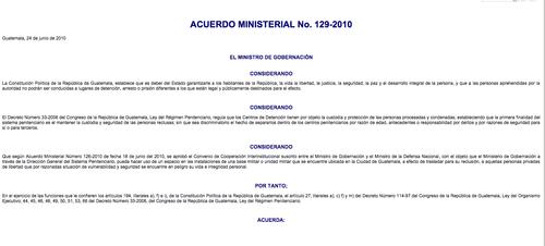 El Acuerdo Ministerial 129-2010 dio vida al centro de detención ubicado en el Cuartel.