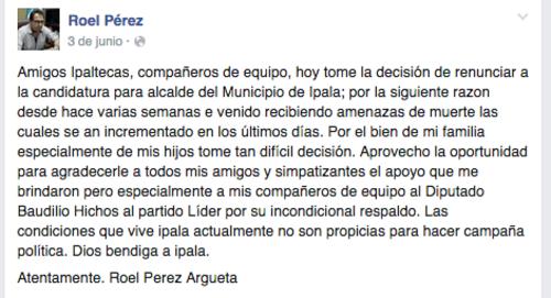 Renuncia de Roel Pérez, candidato de Lider en Ipala, en junio de 2015. (Foto: Facebook)