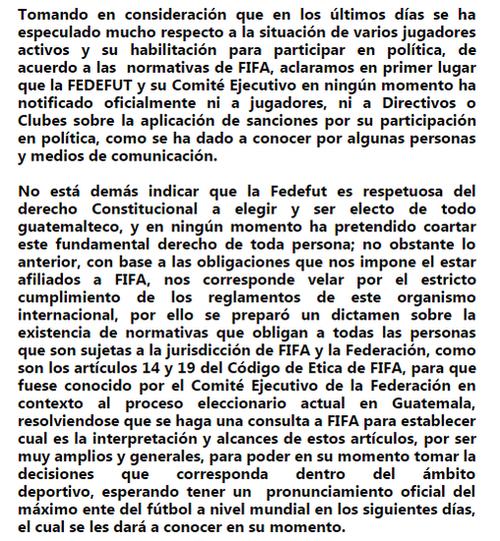 La Fedefutbol emitió un comunicado para anunciar que hicieron una consulta a FIFA, para tratar el caso específico de Juan José Paredes y Claudio Albizuris, quienes son candidatos a diputados.