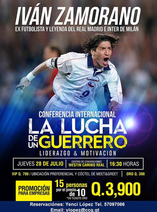 El exfutbolista chileno, Iván Zamorano, impartirá en Guatemala una conferencia sobre liderazgo y motivación.