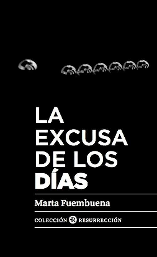 """Portada del libro """"La excusa de los días"""". (Foto: Blogspot Jesús Jiménez Domínguez)"""