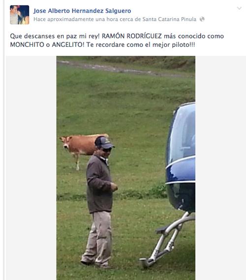 """El piloto fallecido en el accidente Ramón Rodríguez Toledo era conocido entre sus amigos como """"Monchito"""" o """"Angelito"""" según José Hernández hijo del empresario Javier Hernández. (Foto:Facebook)"""