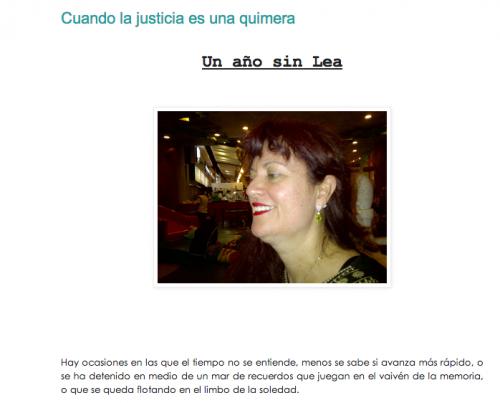 La familia más cercana a la abogada, mantienen un blog con su nombre Lea de León donde escriben acerca del incidente ocurrido hace 13 meses.