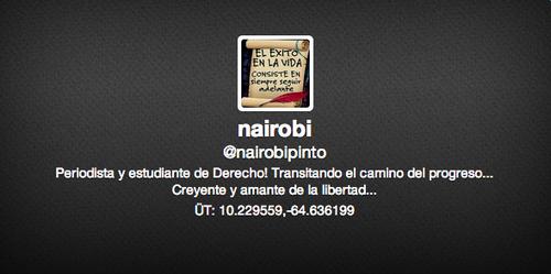 Así se describe Nairobi Pinto en su perfil de Twitter.