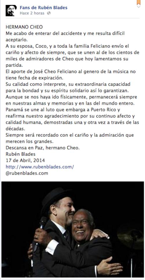 En su página de Internet y en su perfil de la red social Facebook, Ruben Bladés envió sus condolencias a la familia del célebre cantante salsero.