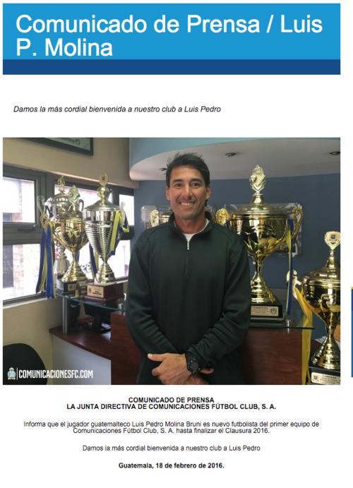 Luis Pedro Molina  hizo un comunicado de prensa para presentar a Luis Pedro Molina como su nuevo  portero.