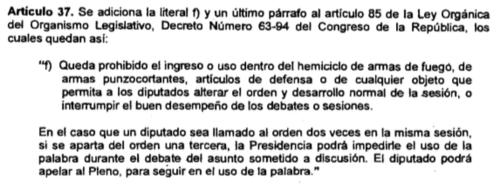 (Fuente: Decreto 14-2016 Reformas a la Ley Orgánica del Congreso)