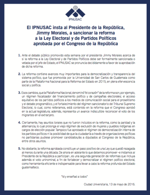 El IPNUSAC le recomendó a Jimmy Morales que avale las reformas electorales.