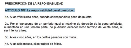 Esto señala el Artículo 107 del Código Penal.