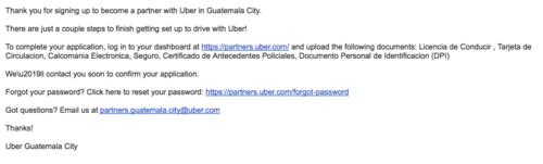 Tras registrarte, recibirás una confirmación para solicitarte tus documentos. El correo confirma que hay una sucursal para Guatemala, en vías de concretarse. (Foto: Uber.com)