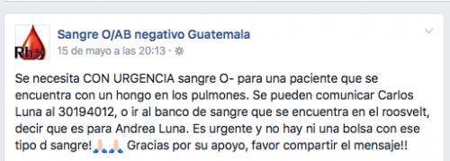 Para conocer más casos visita la pagina de Facebook, Sangre O/AB negativo Guatemala.
