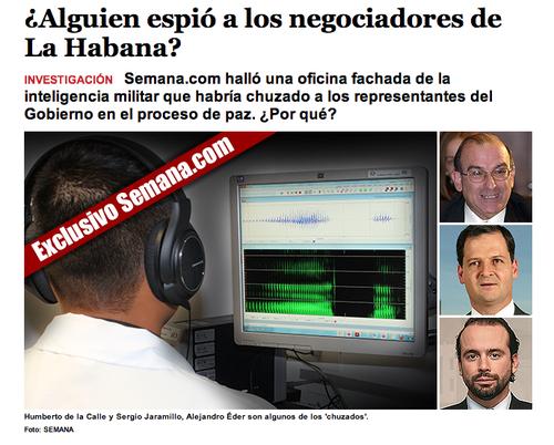 Esta es la portada del diario digital Semana que denunció el supuesto espionaje a los negociadores de la paz en Colombia. Foto:Semana.com/Soy502