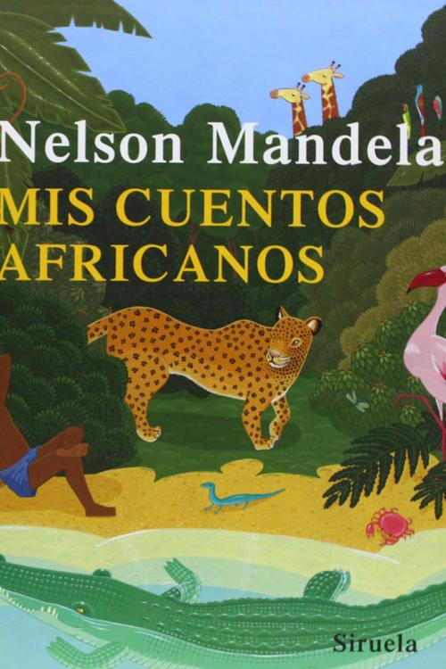 Mandela dejó un legado de cuentos que dedicó a los niños de África