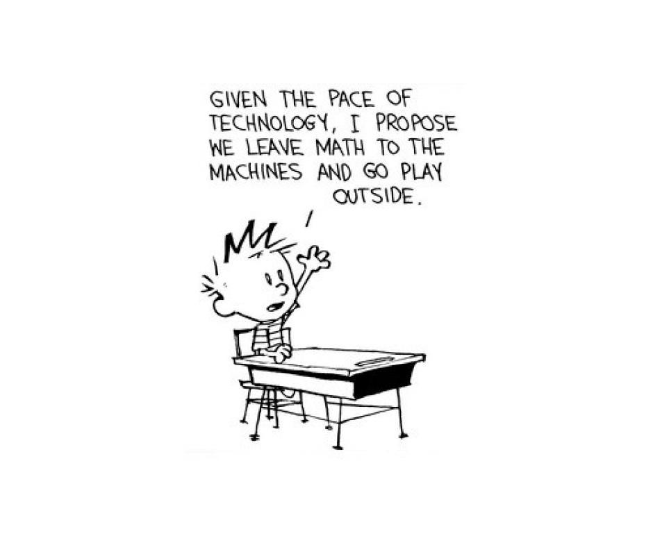 """""""Dado el ritmo que lleva la tecnología, sugiero que dejemos las matemáticas a los robots y salgamos a jugar"""". (Foto: magnet.xataka.com)"""