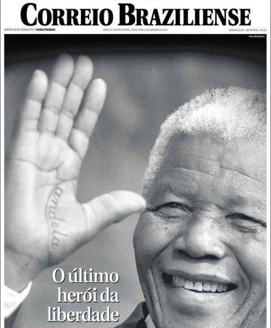 """""""El último héroe de la libertad"""" titula el Correio Braziliense, diario de Brasil."""