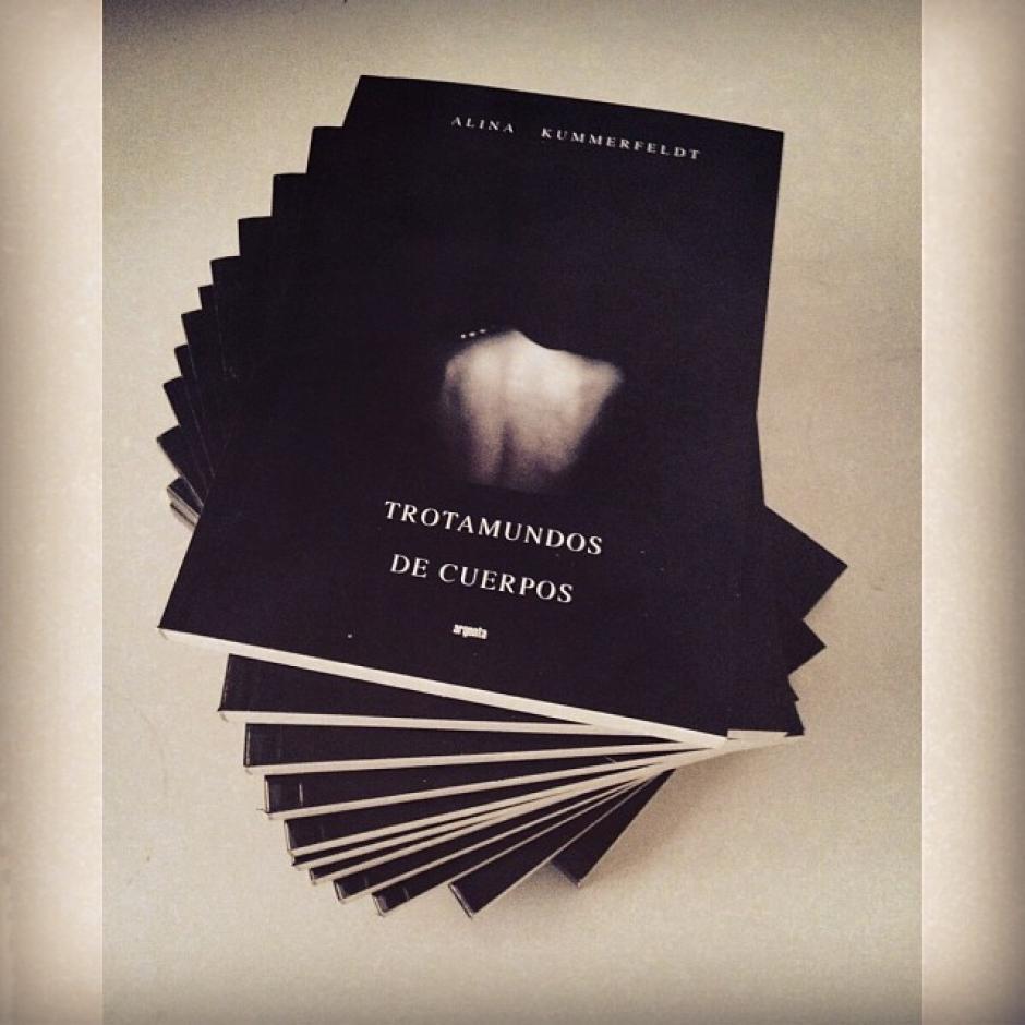 """La primera edición de """"Trotamundos de Cuerpos"""" de la escritora Alina Kummerfeldt. (Foto: AK)"""