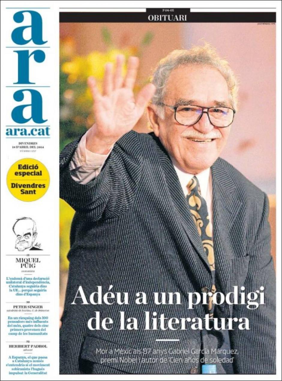 El diario catalán Ara destaca en la portada completa la muerte de Gabo. (Foto: Clases de Periodismo)