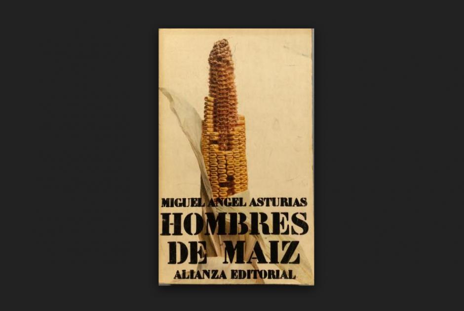 """""""Hombres de maíz"""" es uno de los preferidos de Byron Quiñonez. (Foto: oficial)"""