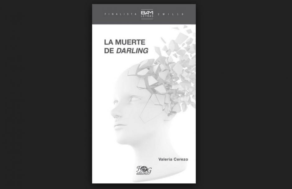 """""""La muerte de Darling"""" es el libro de Valeria Cerezo. (Foto: oficial)"""
