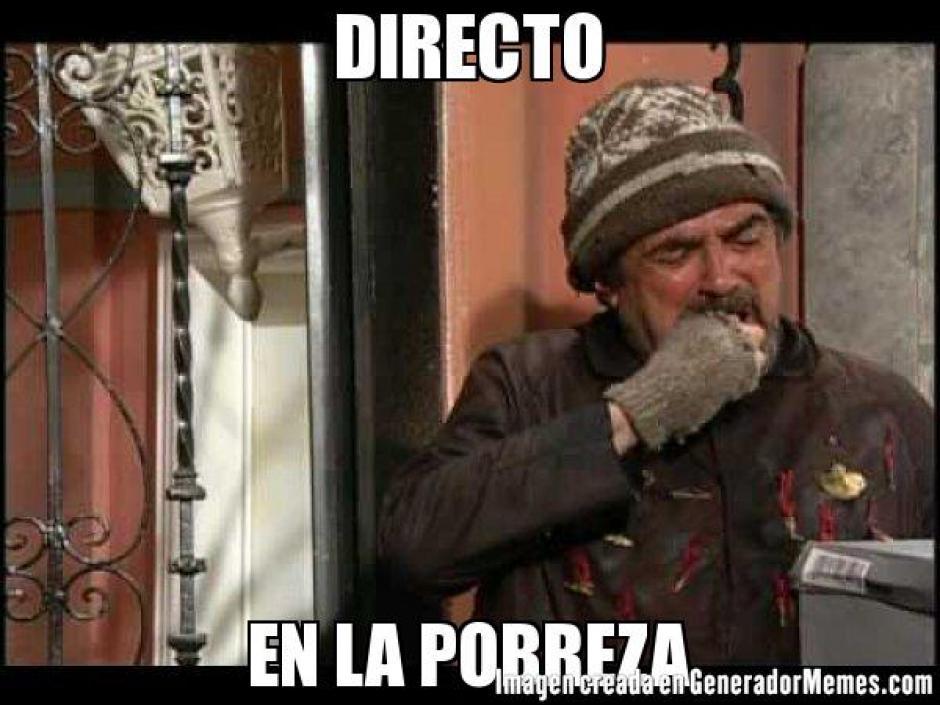 Los cibernautas hacen decenas de comentarios con el hashtag #NoConocesLaPobrezaSi. (Foto: memeschistosos.net)