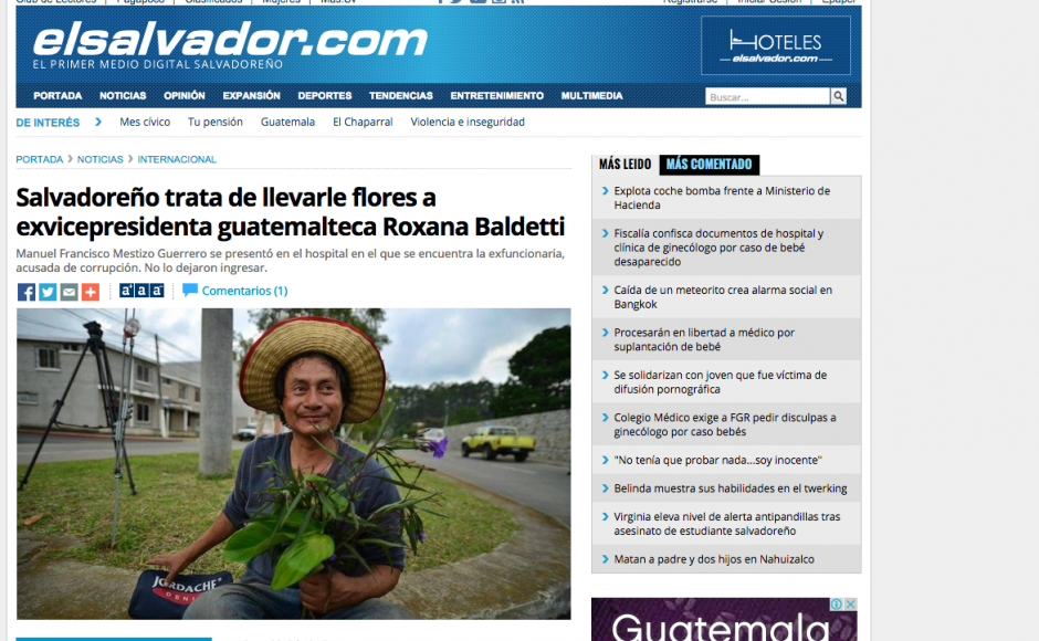 El Diario de Hoy, en su portal www.elsalvador.com, publicó la noticia del salvadoreño que le llevó flores a Roxana Baldetti.