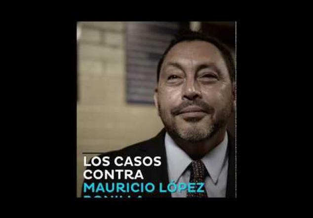 Los casos contra Mauricio López Bonilla