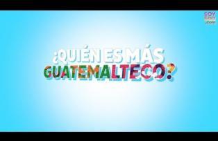 ¿Quién es más Guatemalteco?