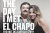 """Ya está disponible el documental de cuando Kate conoció al """"Chapo"""""""